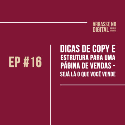 Podcast Arrase no Digital com Caroline CaracasPodcast Arrase no Digital com Caroline Caracas