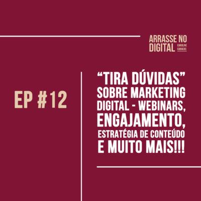 Podcast Arrase no Digital com Caroline Caracas