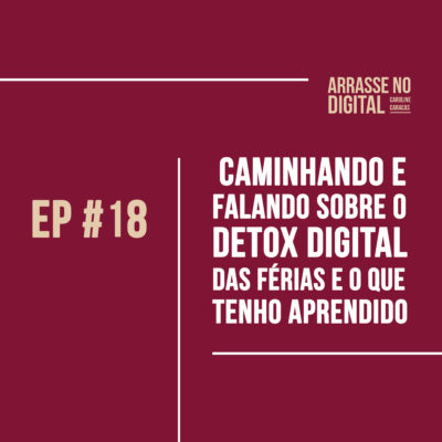 Podcast Arrase no Digital com Caroline CaracasPodcast Arrase no Digital com Caroline Caracas
